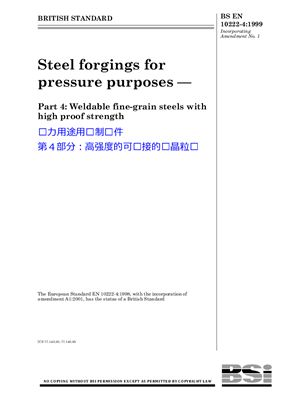 BS EN 10222-4: 1999+A1: 2001 Steel forgings for pressure purposes - Part 4: Weldable fine-grain steels with high proof strength (Eng)