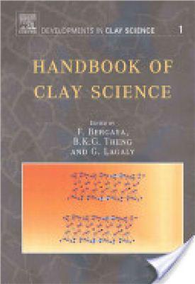 Bergaya F. (ed.), Lagaly G. (ed.), Theng B.K.G. (ed.) Handbook of Clay Science (vol. 1)