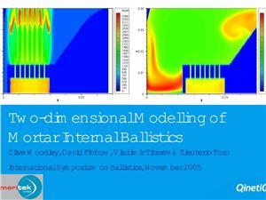Clive Woodley, David Finbow, Vladimir Titarev, Eleuterio Toro. Two-dimensional modeling of mortar internal ballistics
