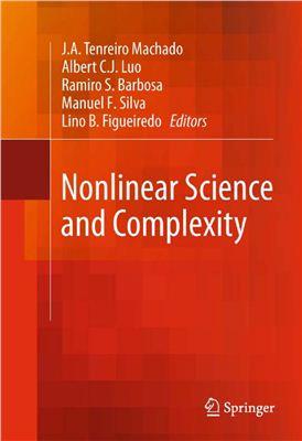 Tenreiro Machado J.A., Luo A., Barbosa R., Silva M., Figueiredo L. (editors) Nonlinear Science and Complexity