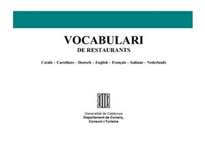 Vocabulari de restaurants: Catala, Castellano, Deutsch, English, Français, Italiano, Nederlands