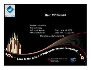 Lumsdaine Andrew, Hursey Joshua. Open MPI Tutorial