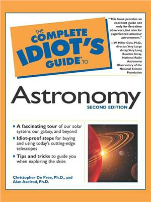 De Pree C., Axelrod A. The Complete Idiot's Guide to Astronomy