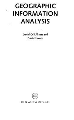 O'Sullivan D., Unwin D. Geographic Information Analysis