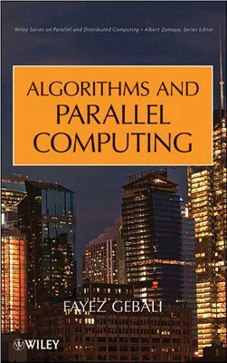 Gebali F. Algorithms and parallel computing