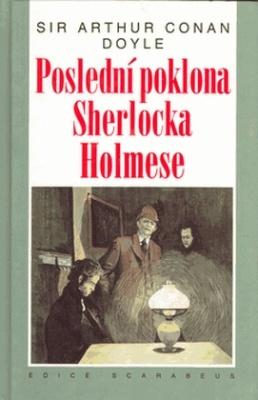 Conan Doyle Arthur. Poslední poklona Sherlocka Holmese (на чешском языке)
