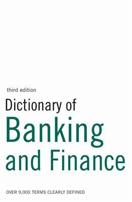 Collin P.H. Dictionary of Banking and Finance (Словарь банковского дела и финансов)