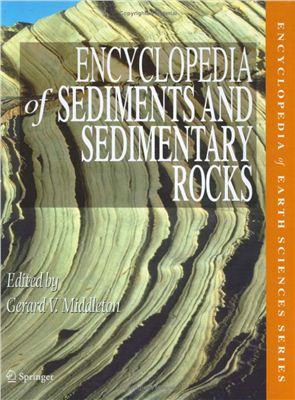 Middleton G.V. (Ed.) Encyclopedia of Sediments and Sedimentary Rocks