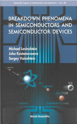 Levinshtein M., Kostamovaara J., Vainshtein S. Breakdown Phenomena in Semiconductors and Semiconductor Devices