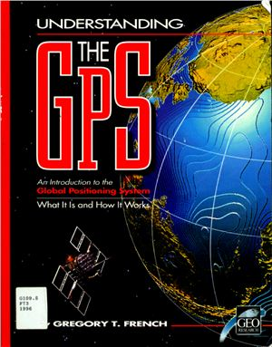 French Gregory T. Understanding the GPS