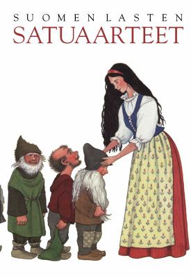 Kemppinen Marja (Toimittaja). Suomen lasten satuaarteet
