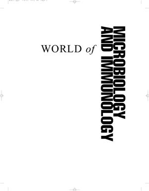 Narins Brigham. World of Microbiology and Immunology. Volume 2 (M-Z)