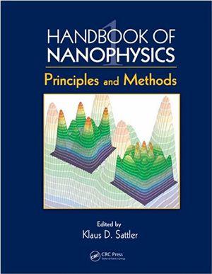 Sattler K.D. (ed.) Handbook of nanophysics. Vol. 1: Principles and Methods