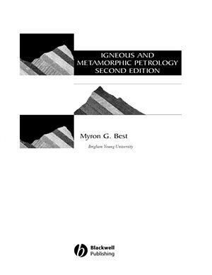 Myron G. Best. Igneous and metamorphic 2003 Blackwell Science