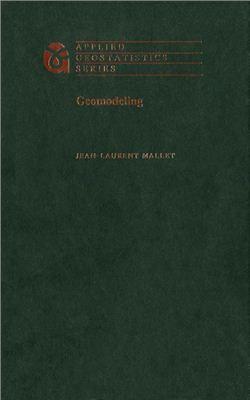Jean-Laurent Mallet. Geomodeling
