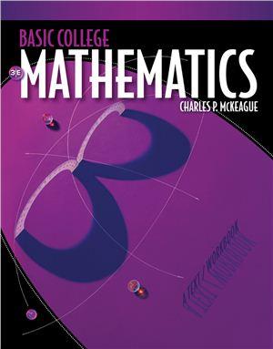 McKeague C.P. Basic College Mathematics: A Text/Workbook