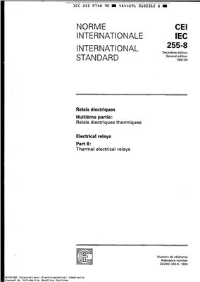 IEC 255-8 Internationa Standard Electrical relays Part. 8: Thermal electrical relays