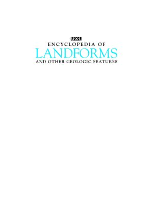 Nagel R. UXL Encyclopedia of Landforms and Other Geologic Features. Vol.2. Fault, Floodplain, Geyser and hot spring, Glacial landforms and features, Landslide and other gravity movements, Mesa and butte, Meteorite crater, Mountain