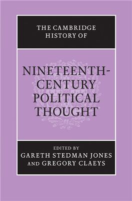 Jones G.S., Claeys G. The Cambridge History of Nineteenth-Century Political Thought