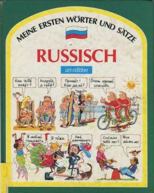 Althaus Bettina, Wilhelmi Michael. Russisch. Meine ersten Wörter und Sätze