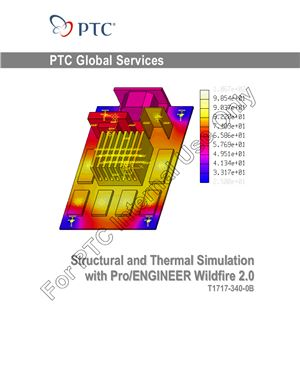 PTC. Structural and Thermal Simulation with Pro/ENGINEER Wildfire 2