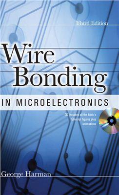 Harman, G. Wire Bonding in Microelectronics