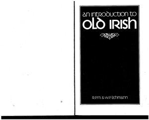 Lehman W.P. An Introduction to Old Irish