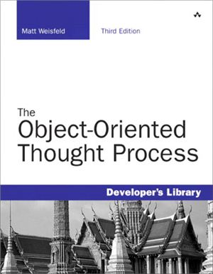 Weisfeld. The object-oriented thought process