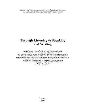 Обуховская Л.М., Михайлова И.В. Through Listening to Speaking and Writing