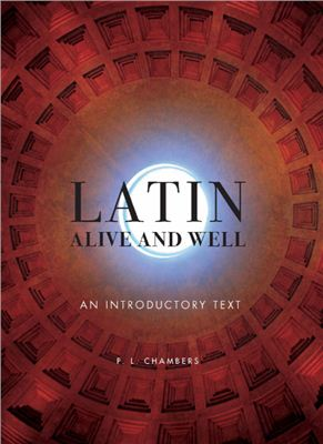Chambers P.L. Latin Alive and Well: An Introductory Text