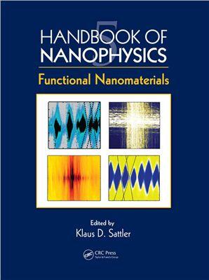 Sattler K.D. (ed.) Handbook of nanophysics. Vol. 5: Functional Nanomaterials