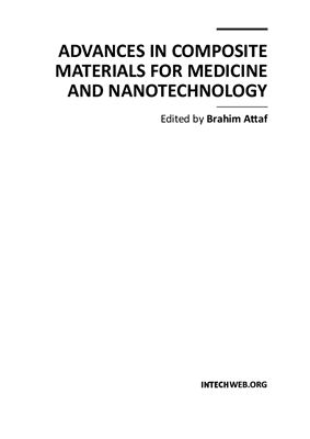 Attaf B. (ed.) Advances in Composite Materials for Medicine and Nanotechnology
