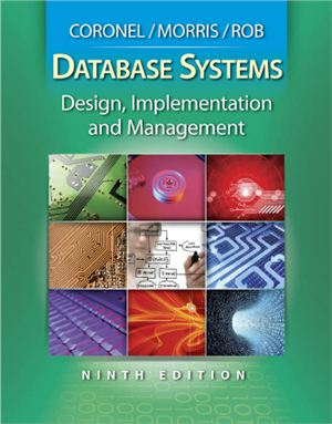 Coronel C., Morris S., Rob P. Database Systems: Design, Implementation, and Management