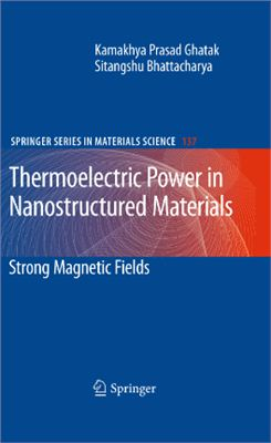 Ghatak K.P., Bhattacharya S. Thermoelectric Power in Nanostructured Materials: Strong Magnetic Fields