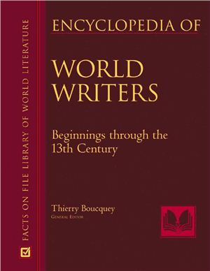 Boucquey Thierry (General Editor). Encyclopedia Of World Writers. 3 volumes