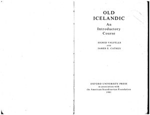 Valfells S., Cathey J.E. Old Icelandic: An Introductory Course