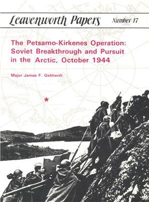 Gebhardt James F. The Petsamo-Kirkenes Operation (Leavenworth Papers No. 17)
