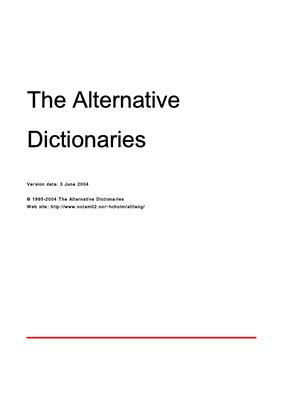 Holm Hans-Christian. The Alternative Dictionaries - Мультиязычный словарь сленга