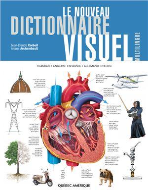 Corbeil J.-C., Archambault A. Le nouveau dictionnaire visuel multilingue