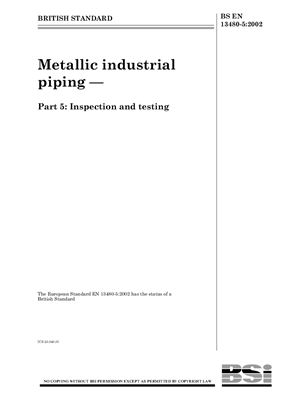 BS EN 13480-5: 2002 Metallic industrial piping - Part 5: Inspection and testing(Eng)