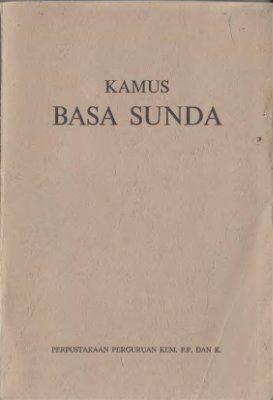 Kamus Basa Sunda. Disusun ku R. Satjadibrata