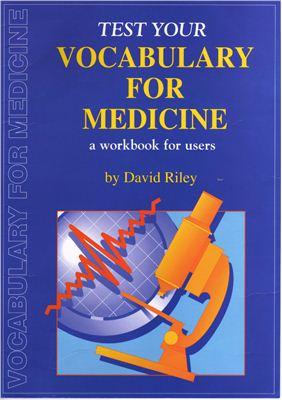 Riley David. Test Your Vocabulary for Medicine
