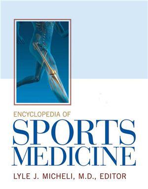 Micheli L.J. (editor) Encyclopedia of Sports Medicine