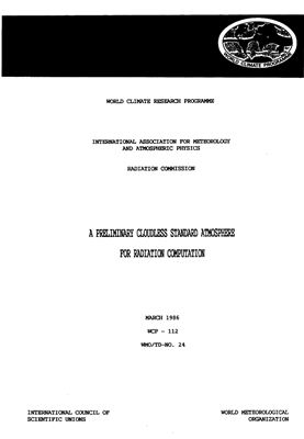 WCP 86, A preliminary cloudless standard atmosphere for radiation computation