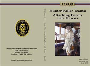 Celeski Joseph d.Hunter-killer teams: attacking enemy safe havens