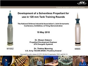 Osborn Shawn, Manning Thelma. Development of a solventless propellant for use in 120 mm tank training rounds