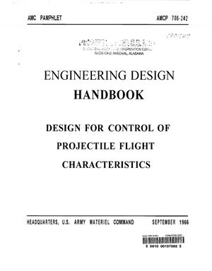 Engineering design handbook. Design for control of projectile flight characteristics. АМСР 706-242
