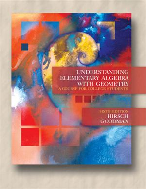 Hirsch L.R., Goodman A. Understanding Elementary Algebra with Geometry: A Course for College Students