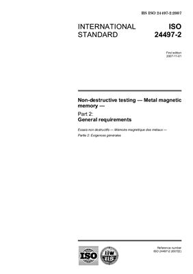 ISO 24497-2. Non-destructive testing. Metal magnetic memory. Part 2. General requirements