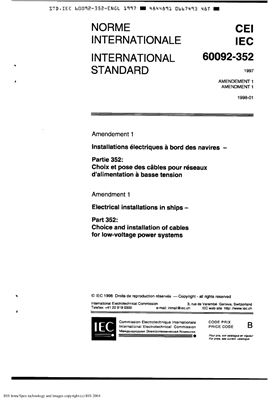 IEC 60092-352 Electrical installation in ships. Choice and installation of cables for low-voltage power systems